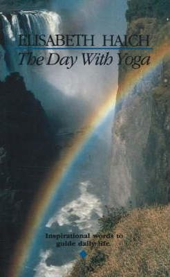 The Day with Yoga : Inspirational Words to Guide Daily Life