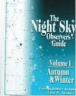 Night Sky Observer's Guide: Vol 1