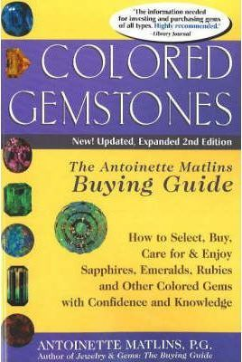 Colored Gemstones: The Antoinette Matlins Buying Guide