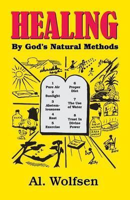 Healing by God's Natural Methods