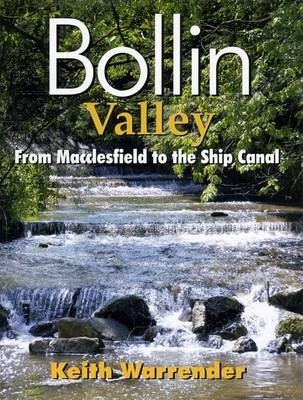 Bollin Valley: From Macclesfield to the Ship Canal