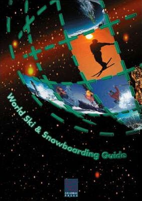 The World Ski and Snowboarding Guide 1997-98