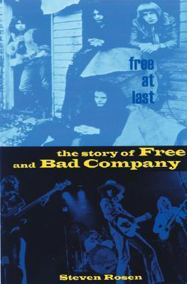 Free Bad Co  The Story of Free and Bad Company