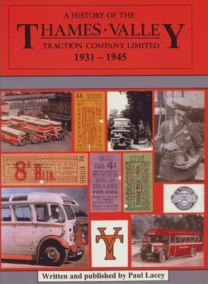 A History of the Thames Valley Traction Company Limited 1931-1945