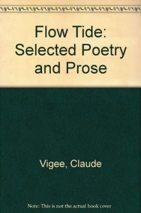 Flow Tide : Selected Poetry and Prose