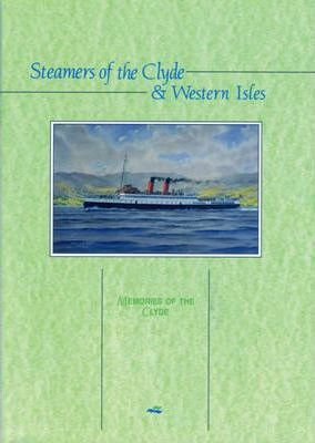 Steamers of the Clyde and Western Isles