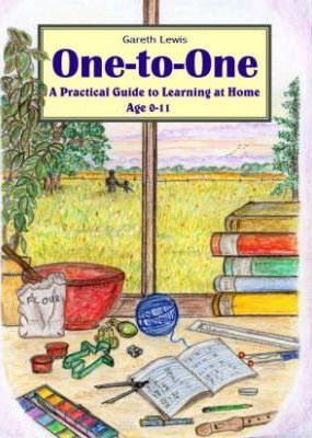 One-to-one : A Practical Guide to Learning at Home Age 0-11