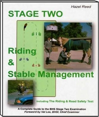 Stage Two  Riding and Stable Management with the Riding and Road Safety Test