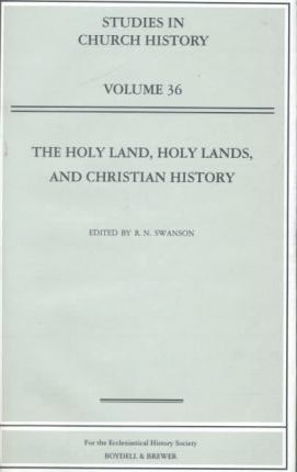 The Holy Land, Holy Lands and Christian History