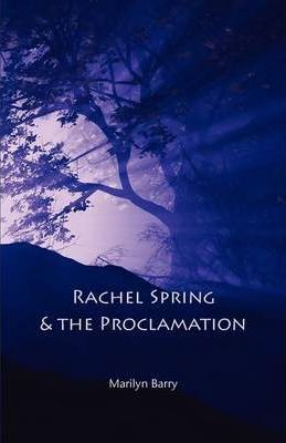 Rachel Spring and the Proclamation Cover Image