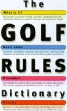 The Golf Rules Dictionary
