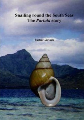 Snailing Round the South Seas: The Partula Story