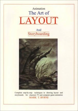 Animation - The Art of Layout and Storyboarding