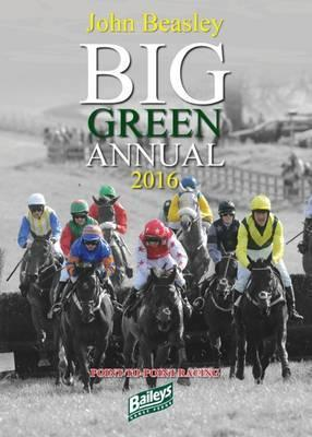 Big Green Annual: Book of Point-to-Point Racing 2016