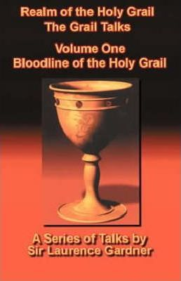 Realm of the Holy Grail: Bloodline of the Holy Grail v. 1