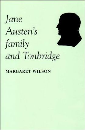 Jane Austen's Family and Tonbridge