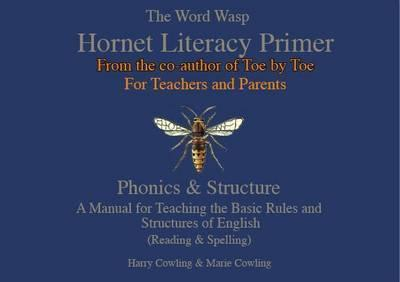The Hornet Literacy Primer : The Word Wasp Hornet Literacy Primer