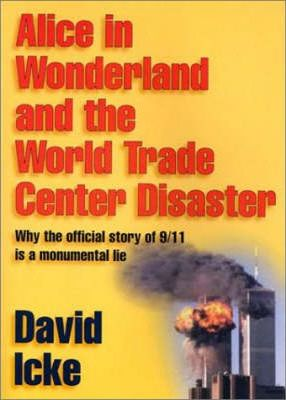 Alice in Wonderland and the World Trade Center Disaster