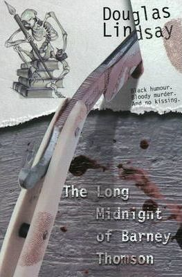 The Long Midnight of Barney Thomson (Book 1)