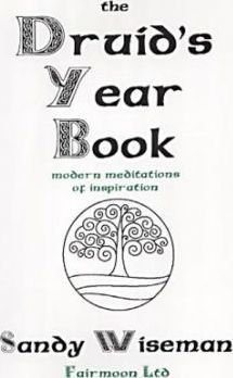 The Druids Yearbook  Modern Meditations of Inspiration