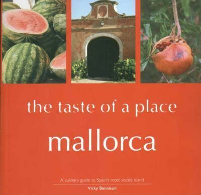 Mallorca, the Taste of a Place