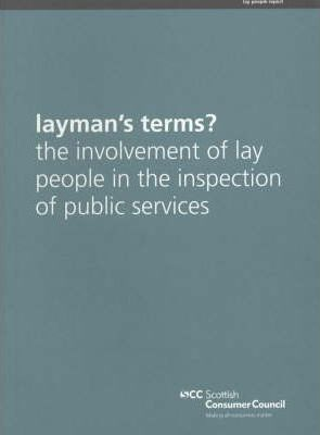 Layman's Terms? The Involvement of Lay People in the Inspection of Public Services