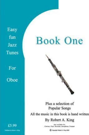 Easy Fun Jazz Tunes for Oboe : Robert A  King : 9780954677237