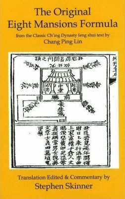 Astrosadventuresbookclub.com The Original Eight Mansions Formula : from the Classic Ch'ing Dynasty Feng Shui Text by Chang Ping Lin Image