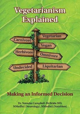 Vegetarianism Explained : Making an Informed Decision – Natasha Campbell-McBride