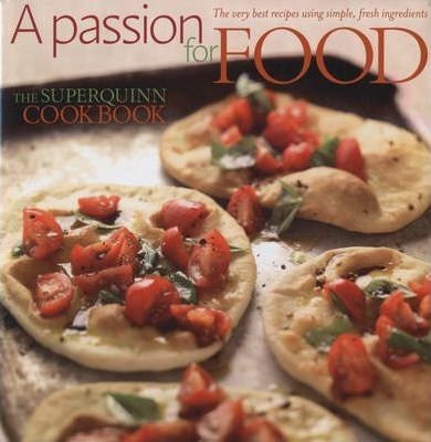 A Passion for Food: v. 1