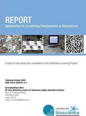 Approaches to e-Learning Development in the Biosciences