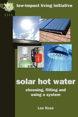 Astrosadventuresbookclub.com Solar Hot Water : Choosing, Fitting and Using a System Image
