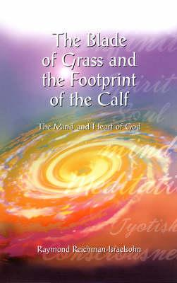 The Blade of Grass and the Footprint of the Calf