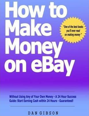 How to Make Money on EBay without Using Any of Your Own