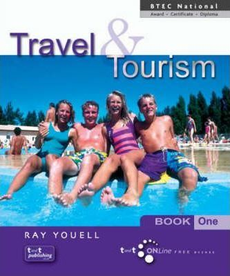 Travel and Tourism for BTEC National Award, Certificate and Diploma: Bk. 1