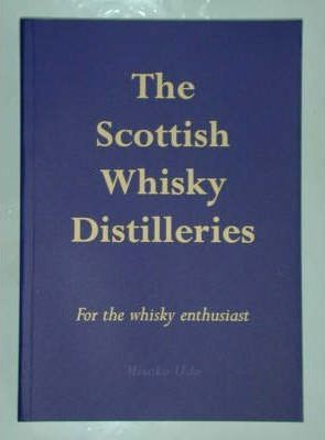 The Scottish Whisky Distilleries