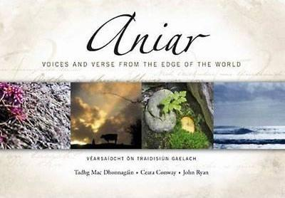 Aniar  Vearsaiocht on Traidisiun Gaelach - Voices and Verse from the Edge of the World 2007
