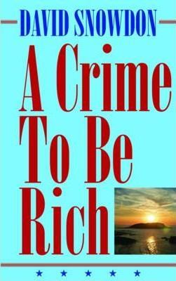 A Crime to be Rich