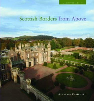 The Scottish Borders from Above: West Album 2