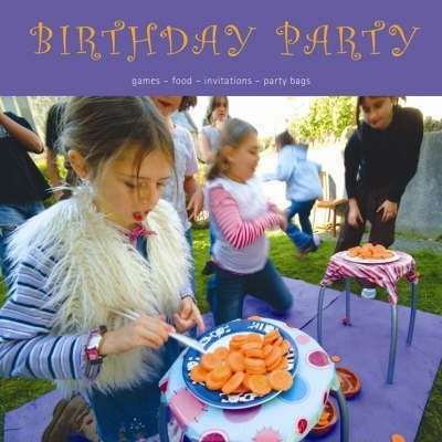 Birthday Party  Games, Food, Invitations, Party Bags