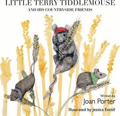 Little Terry Tiddlemouse and His Countryside Friends