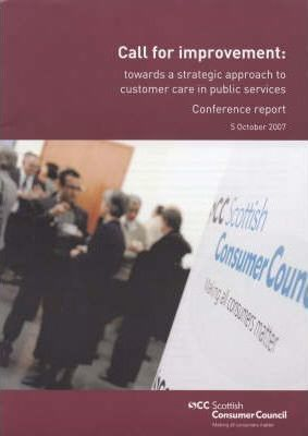 Call for Improvement: Towards a Strategic Approach to Customer Care in Public Services