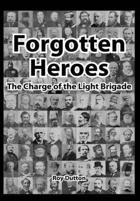 Forgotten Heroes, the Charge of the Light Brigade