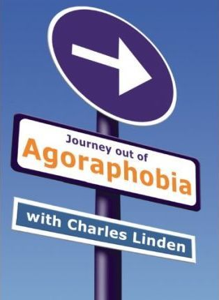 Journey Out of Agoraphobia with Charles Linden