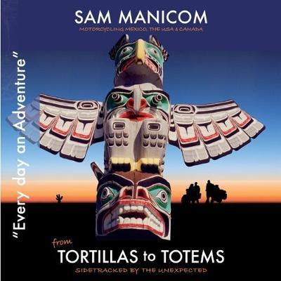 Tortillas to Totems