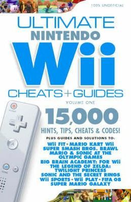Ultimate Nintendo Wii Cheats And Guides Get The Most From