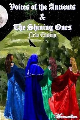 Voices of the Ancients & the Shining Ones