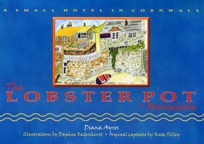 A Small Hotel in Cornwall - The Lobster Pot of Mousehole.
