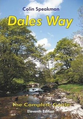 Dales Way : The Complete Guide