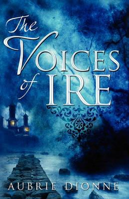 The Voices of Ire